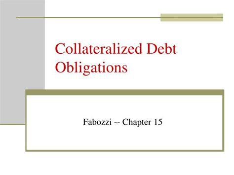 PPT - Collateralized Debt Obligations PowerPoint