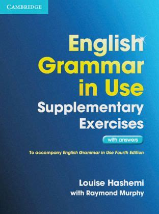 English Grammar in Use Supplementary Exercises