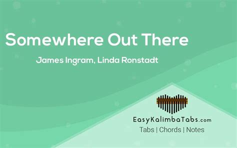 Somewhere Out There Kalimba Tabs & Chords by James Ingram
